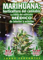 Marihuana, Biblia del cultivador médico
