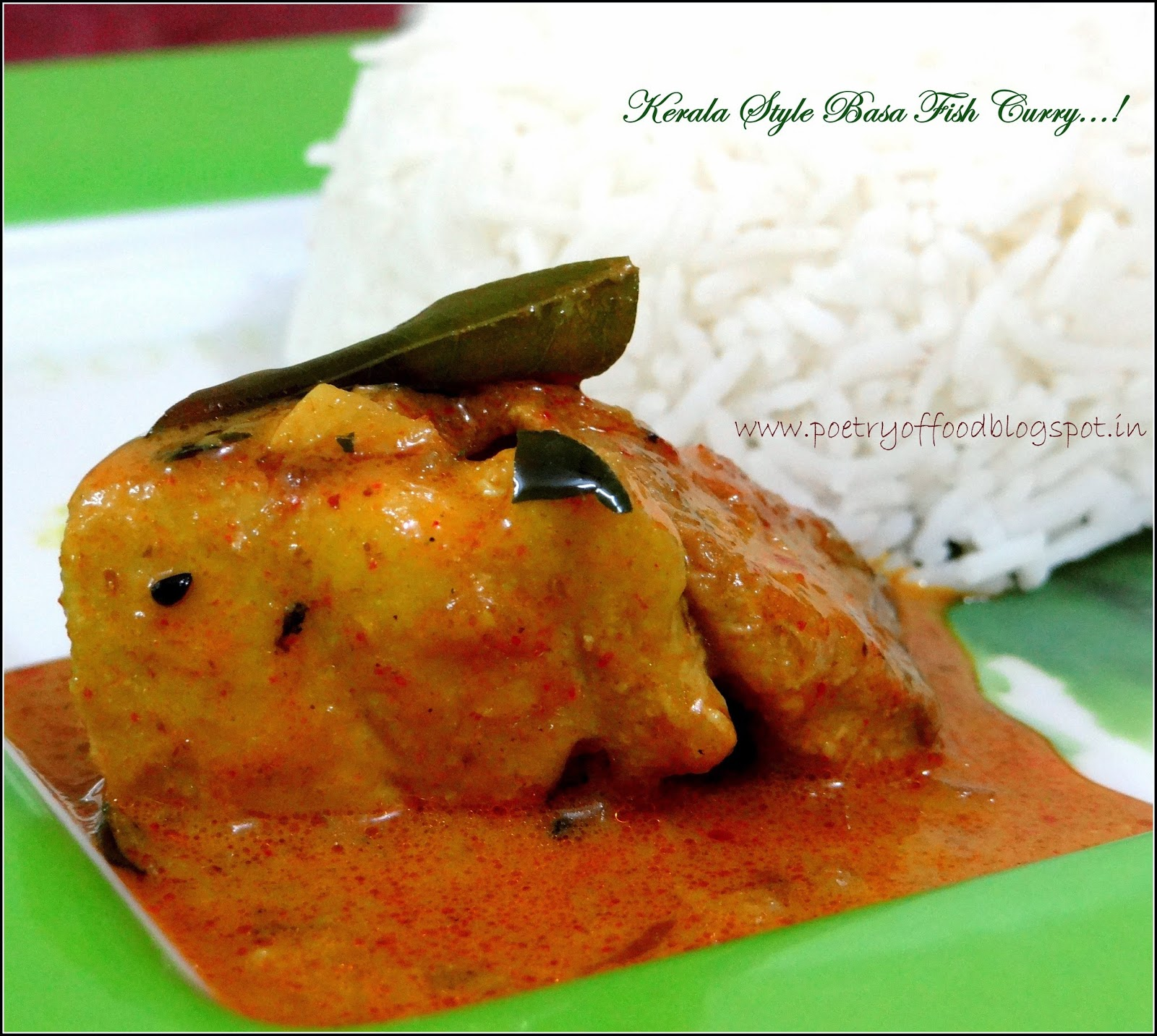 Poetry of food basa fish in keralian style for What kind of fish is basa