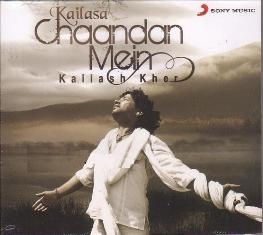 Chaandan Mein– Kailash Kher (2009) Free Indipop MP3 Download