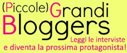 Piccole Grandi Bloggers