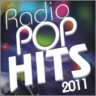 Download  musicasBAIXAR CD Radio Pop Hits – 2011
