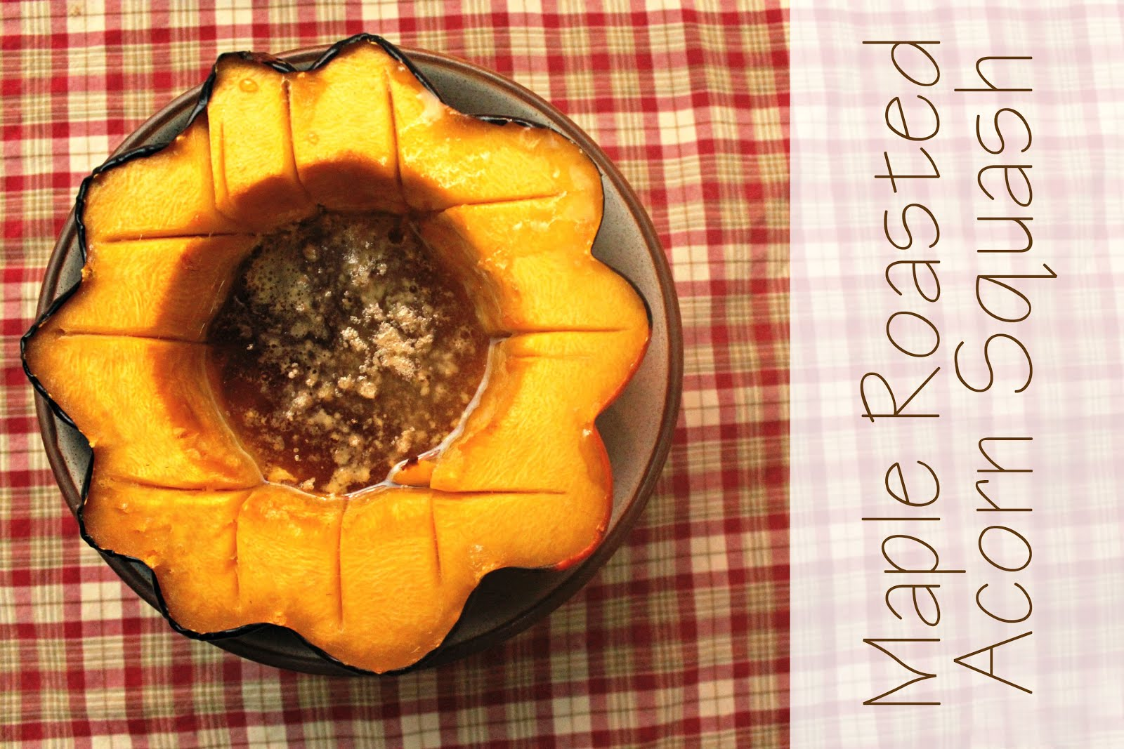 EAT+SLEEP+MAKE: FOOD: Maple Roasted Acorn Squash