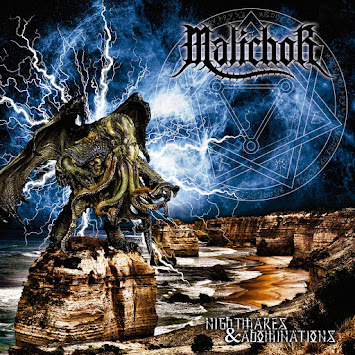 "MALICHOR - ""NIGHTMARES AND ABOMINATIONS"""