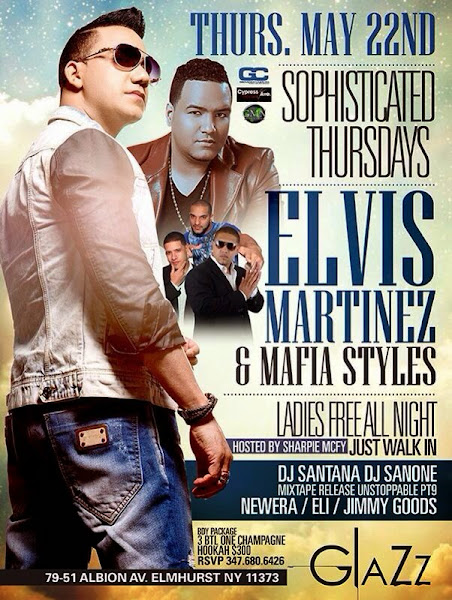Elvis Martinez - Club Glazz - May 22, 2014
