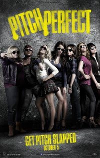 Pitch Perfect (2012 &#8211; Anna Kendrick, Brittany Snow and Rebel Wilson)