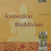 Ambedkar and Buddhism by Sangharakshita
