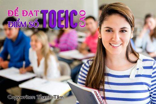 Làm thế nào để đạt được điểm số bài kiểm tra toeic cao ?