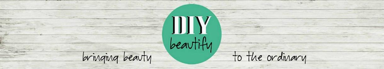 DIY beautify