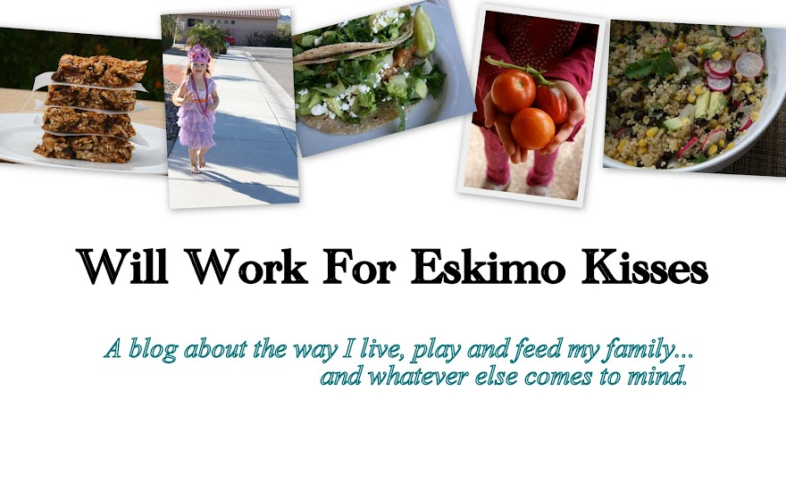 Will Work For Eskimo Kisses