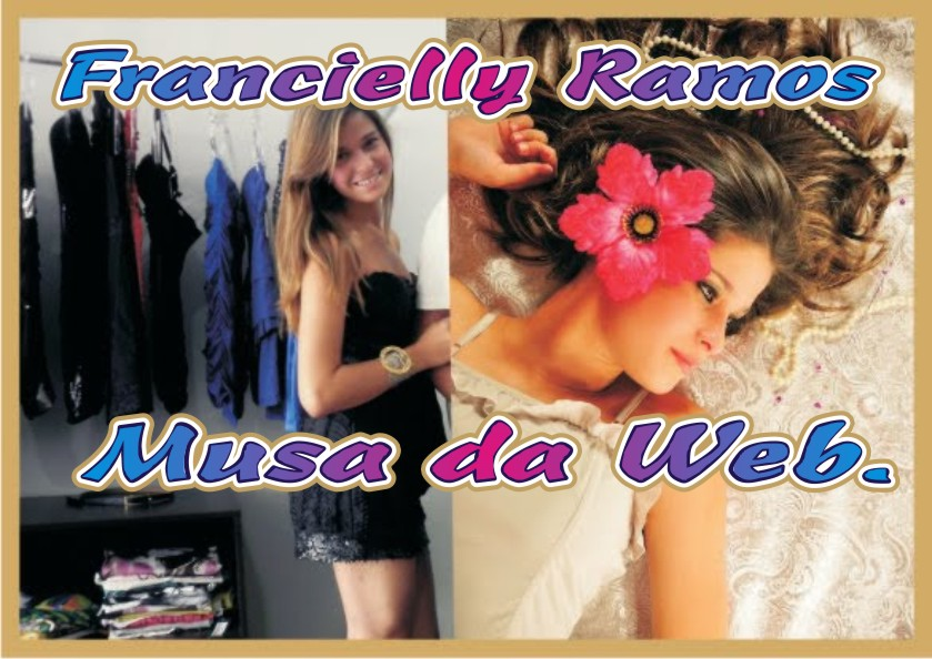 Francielly Ramos Musa da Web.
