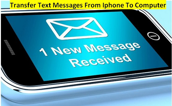 Transfer Text Messages From Iphone To Computer