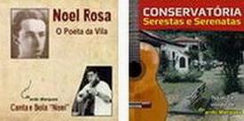 "CDs ""Noel Rosa! e ""Serestas e Serenatas"""