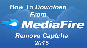 Tutorial For Download And Remove Captcha From Mediafire 2015