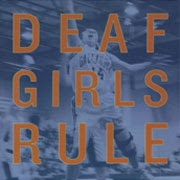 Deaf Girls Rule