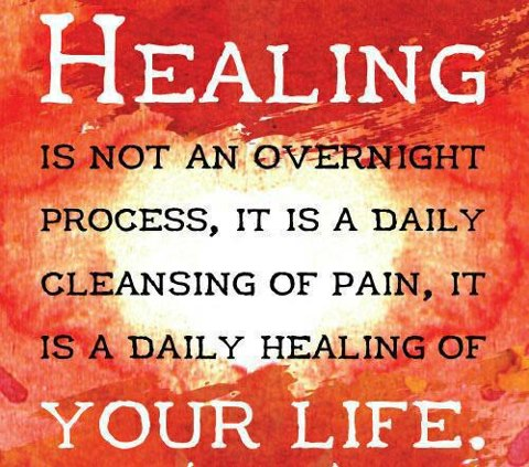 quotes and sayings healing is not an overnight process