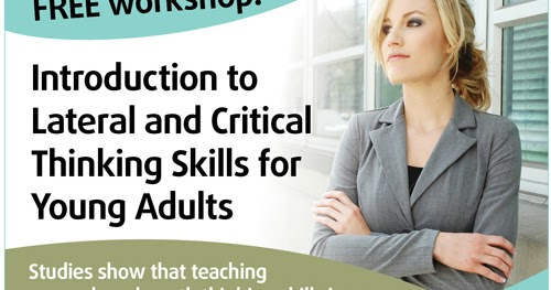 critical thinking exercises for young adults Critical thinking skills are something that we develop over time through practice and commitment in this video, we'll explore some exercises.