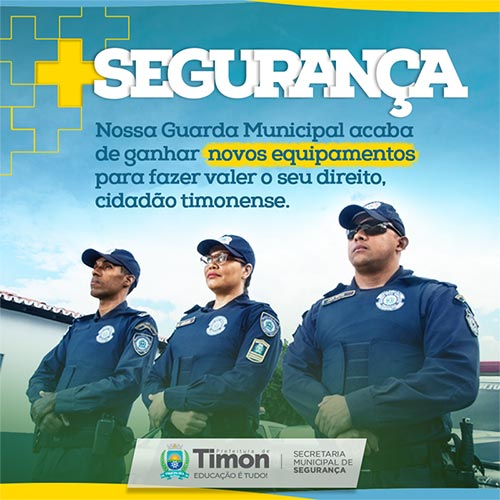 GUARDA MUNICIPAL TIMON