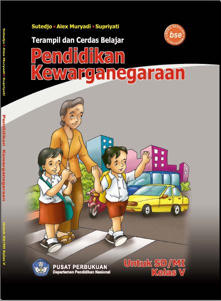 Download Buku Pelajaran PKN Kelas 5 SD Gratis ~ Situs ...