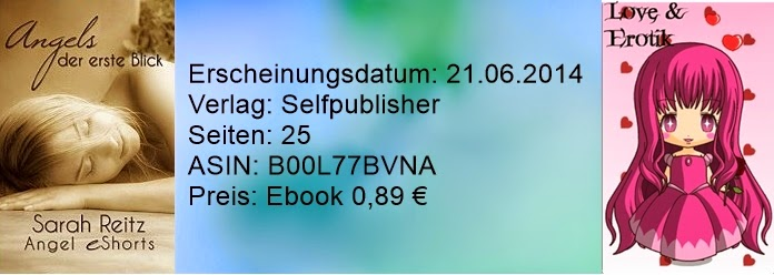 http://www.amazon.de/Angels-erste-Blick-Angel-eShorts-ebook/dp/B00L77BVNA/ref=sr_1_1?ie=UTF8&qid=1403858806&sr=8-1&keywords=angels+der+erste+blick