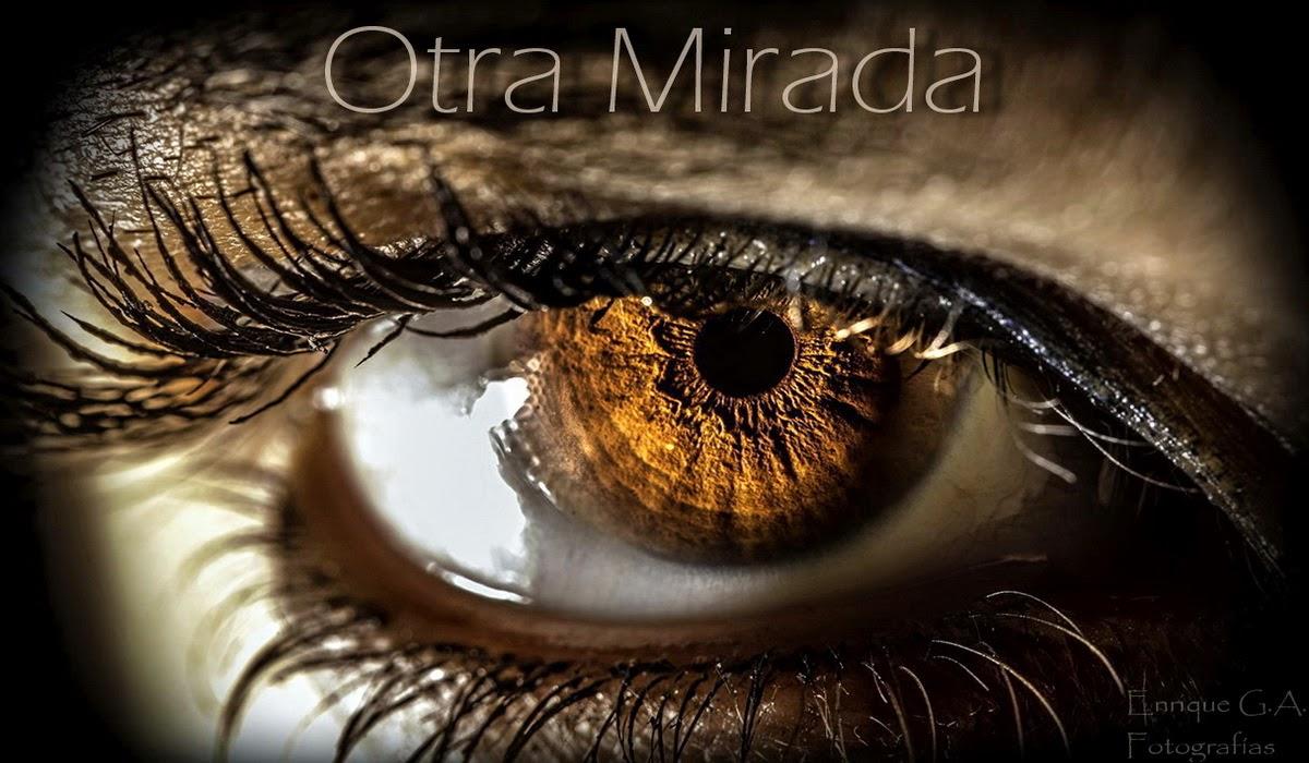 OTRA MIRADA -Fotografía