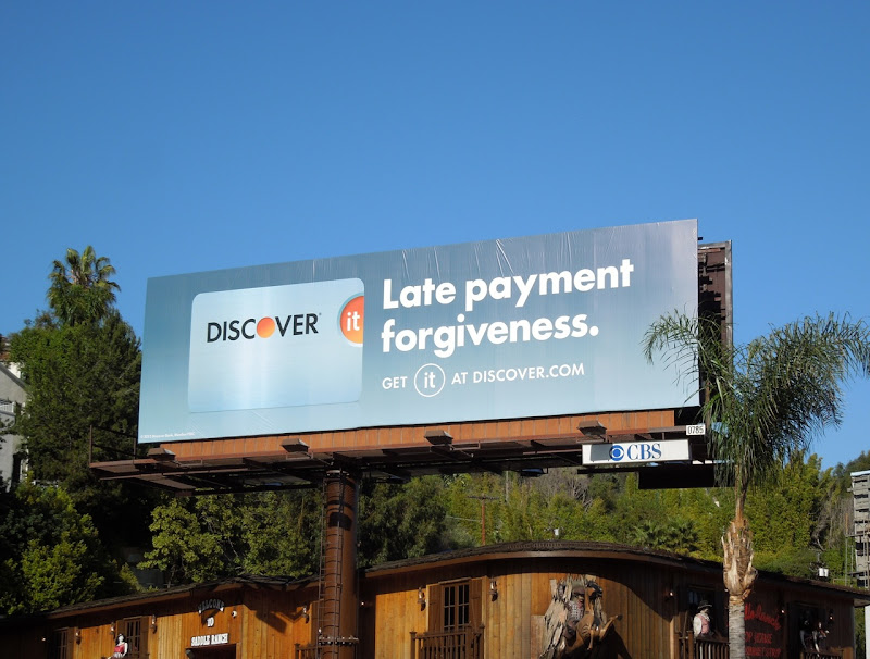 Discover It Late payment forgiveness billboard