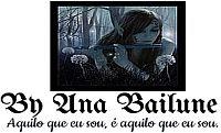 By Ana Bailune Aquilo que eu sou, é aquilo que eu sou.