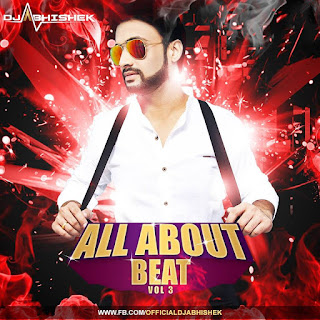 All-About-Beat-Vol.03-Dj-Abhishek-indiandjremix