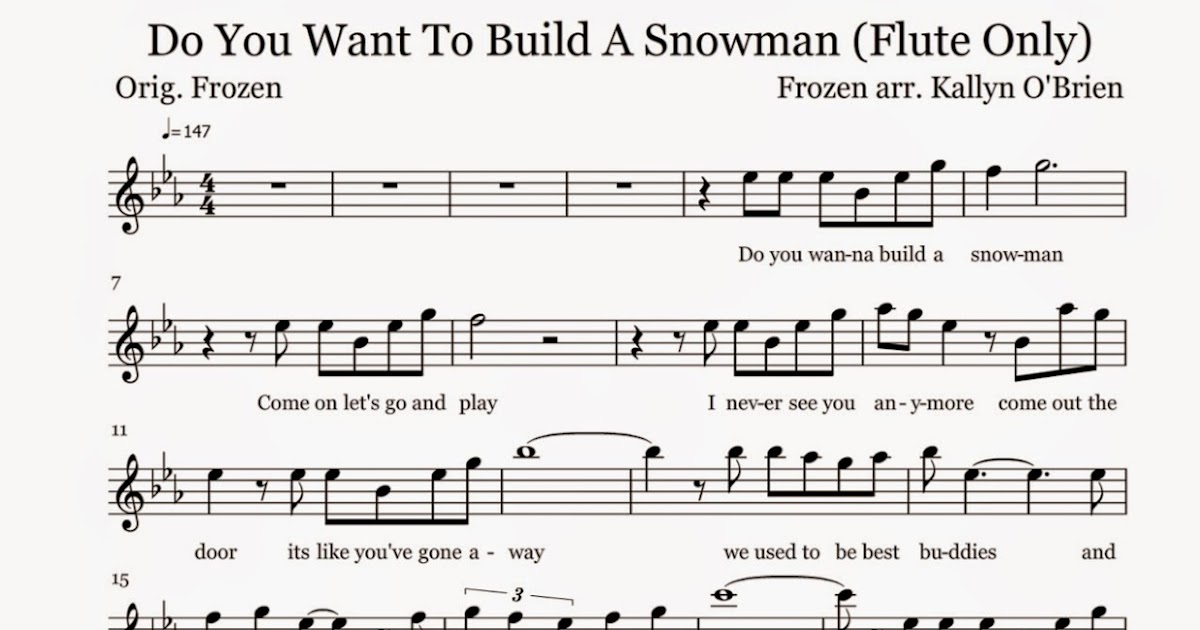 Flute sheet music do you want to build a snowman sheet for I want to make a snowman
