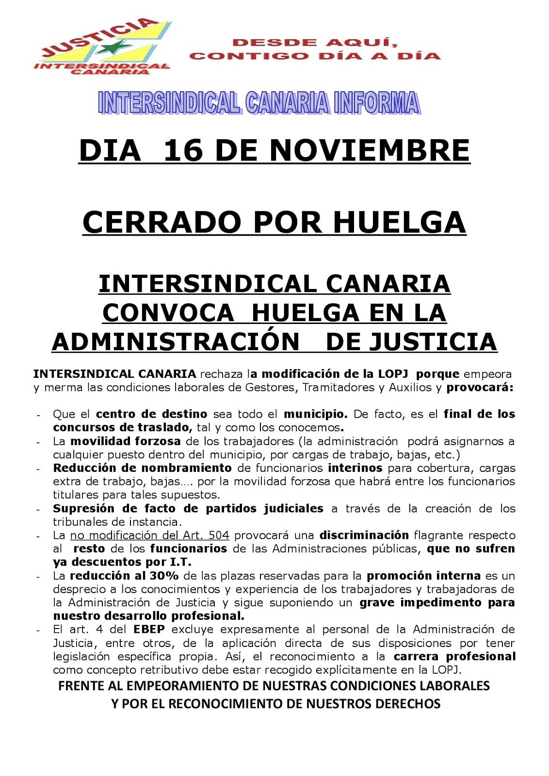 DIA 16 DE NOVIEMBRE CERRADO POR HUELGA