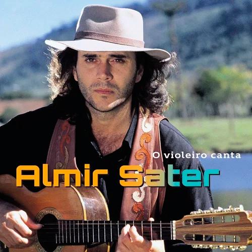 Baixar CD Almir Sater – Violeiro Canta (2016) Grátis MP3