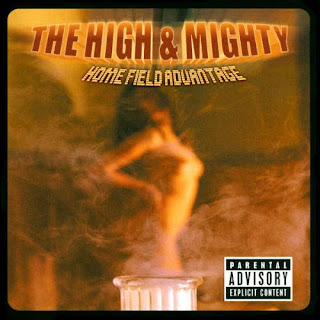 The High & Mighty – Home Field Advantage (CD) (1999) (FLAC + 320 kbps)