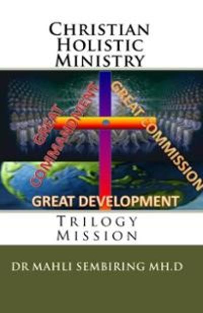Buku Christian Holistic Ministry. Tersedia di Amazon.com klik pada buku