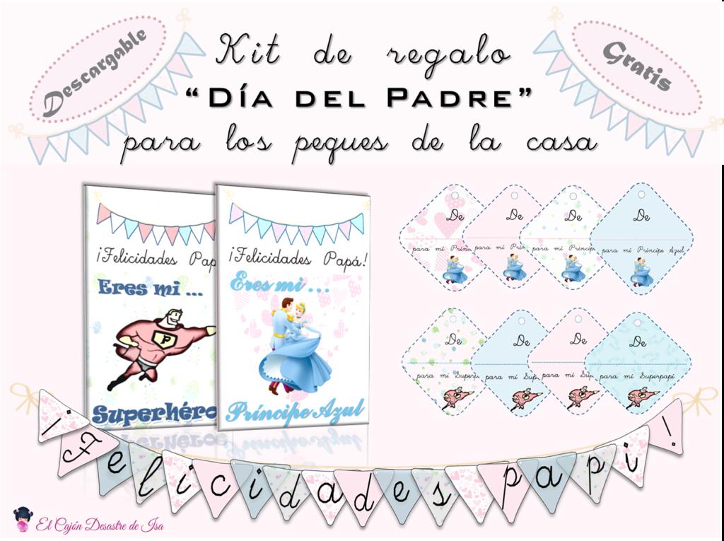 """Kits de regalo imprimible gratis para el Día del Padre: tarjeta de felicitación, tags y banderines """"Felicidades papá"""" en versión niño """"Eres mi superhéroe"""" y niña """"Eres mi Príncipe Azul"""""""