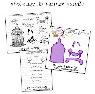 Our Daily Bread Designs July 2013 Bird Cage & Banner Bundle