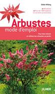 Arbustes, MODE D'EMPLOI
