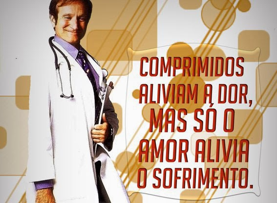 Frase Patch Adams O Amor é Contagioso Hunter Adams Robin