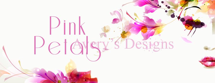 Avery's Designs: Pink Petals