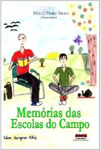 <b>MEMÓRIAS DAS ESCOLAS DO CAMPO</b>