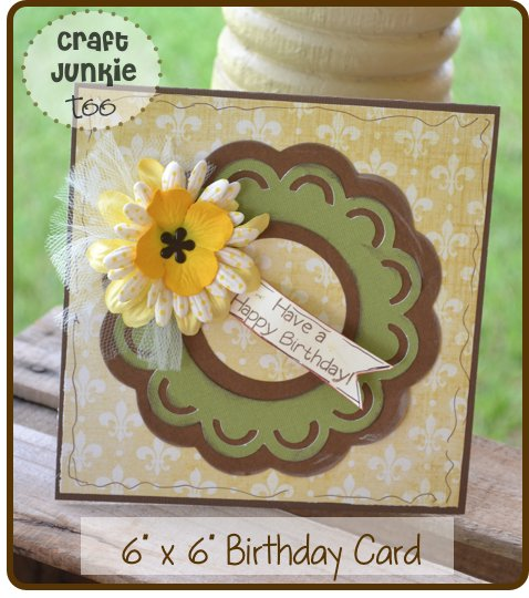 "6"" x 6"" Birthday Card using Cricut Essentials"