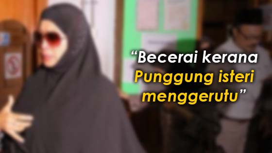 Senarai alasan cerai yang paling merepek di Selangor