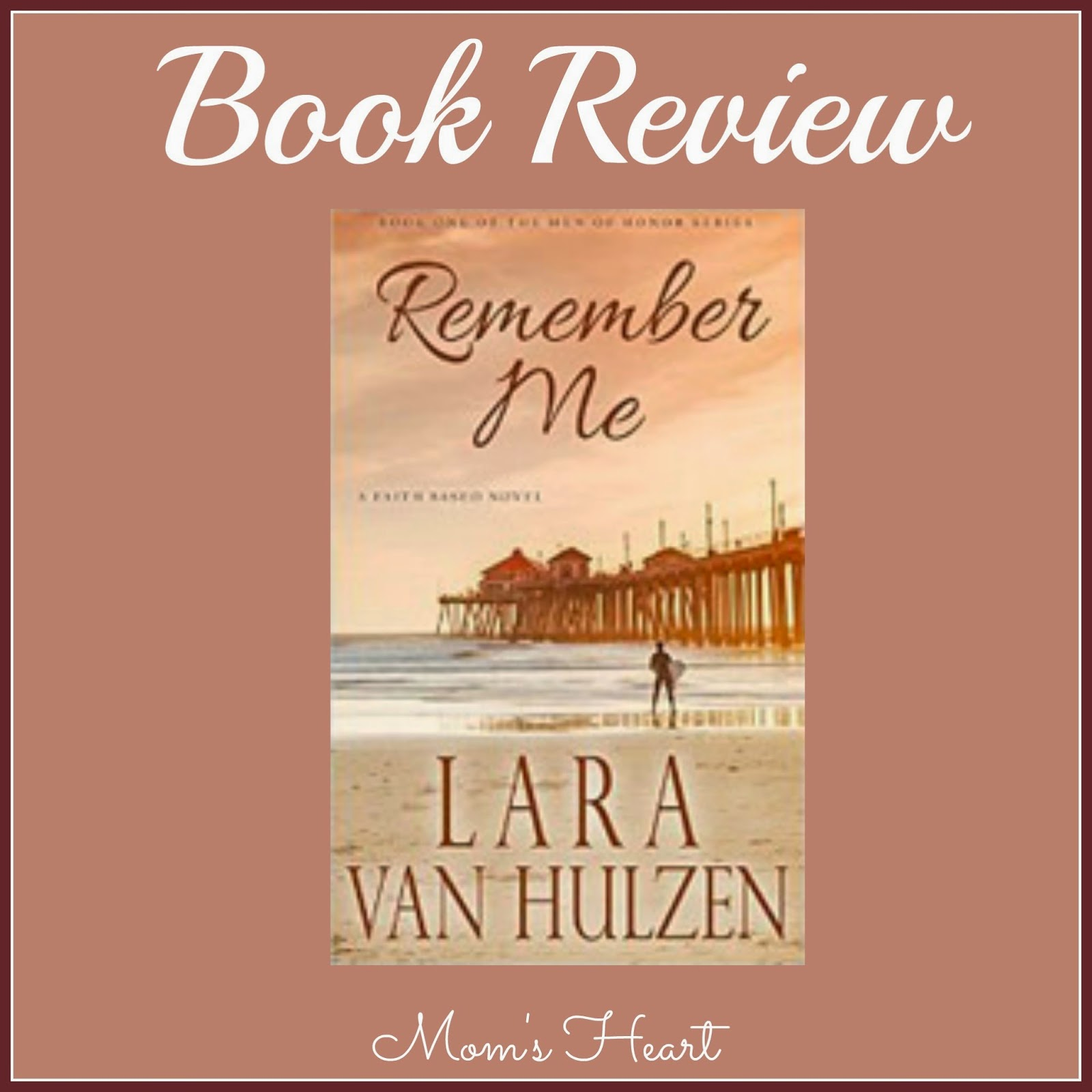 Remember Me by Lara Van Hulzen (Book Review)