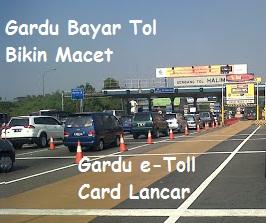 Perbedaan Gardu berbayar dengan e-toll card