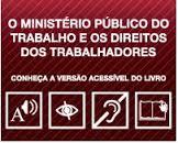 O Ministério Público do Trabalho e os Direitos dos Trabalhadores