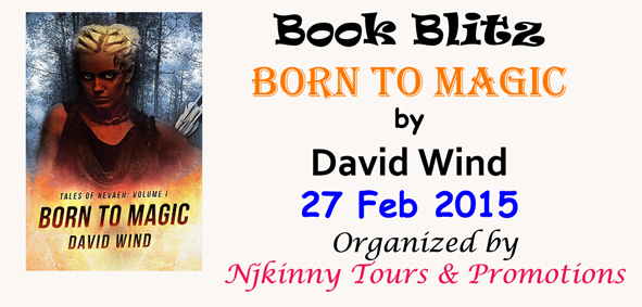 Book Blitz: Born to Magic by David Wind