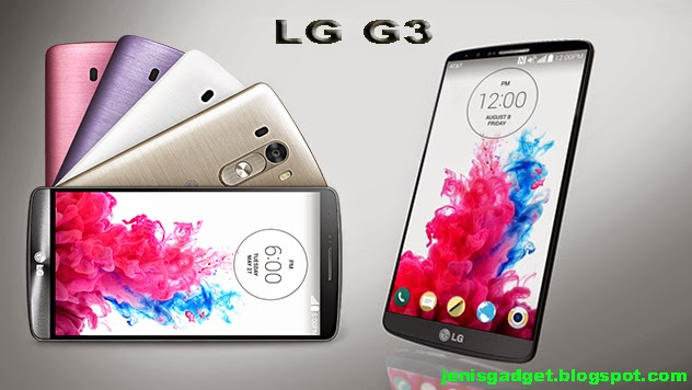 Harga LG G3 Terbaru Desember 2014 dan Spesifikasi