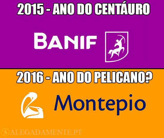 Imagens do Logótipo do Banif e do Montepio Geral: 2015- Ano do Centauro; 2015 Ano do Pelicano?