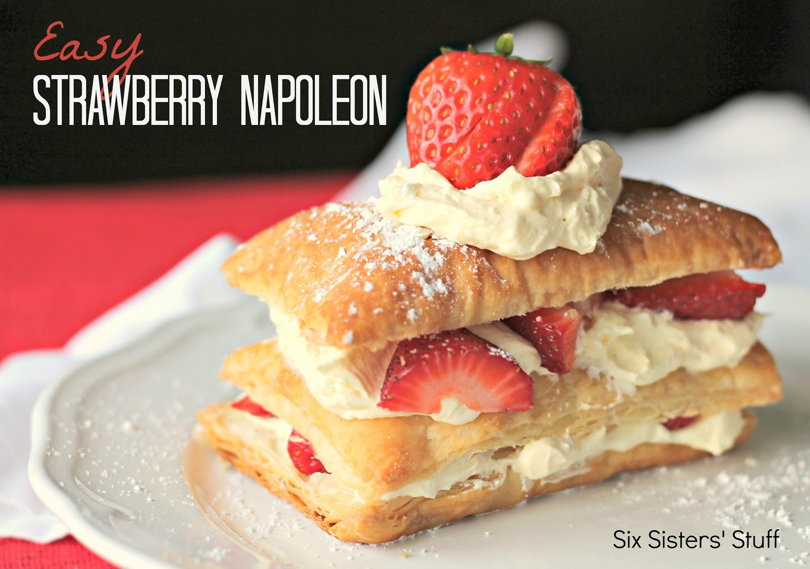 Easy Strawberry Napoleon