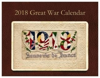 ~ 2018 Great War Calendar  ~