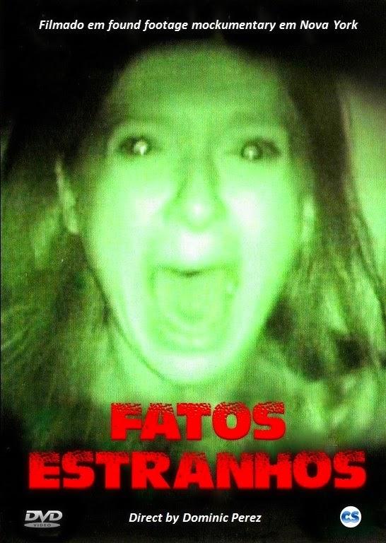 Fatos Estranhos – Dublado (2009)