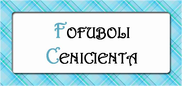 Fofuboli Cenicienta